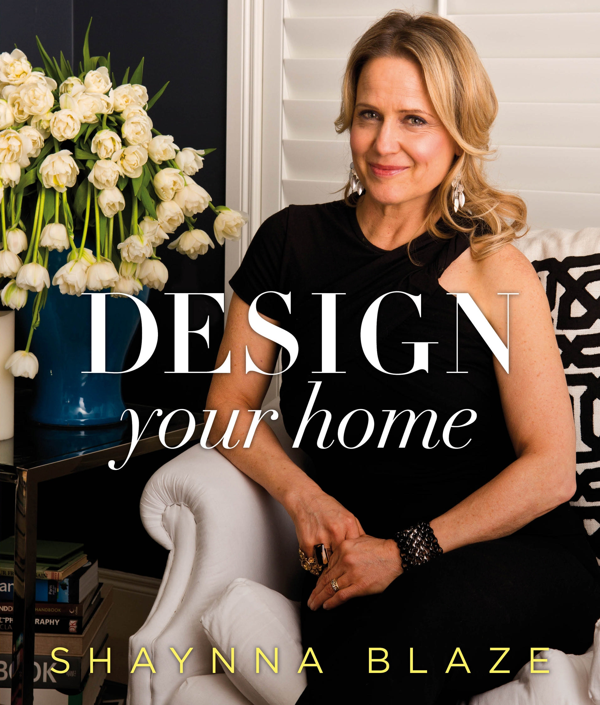 Shaynna Blaze Design Your Home Book
