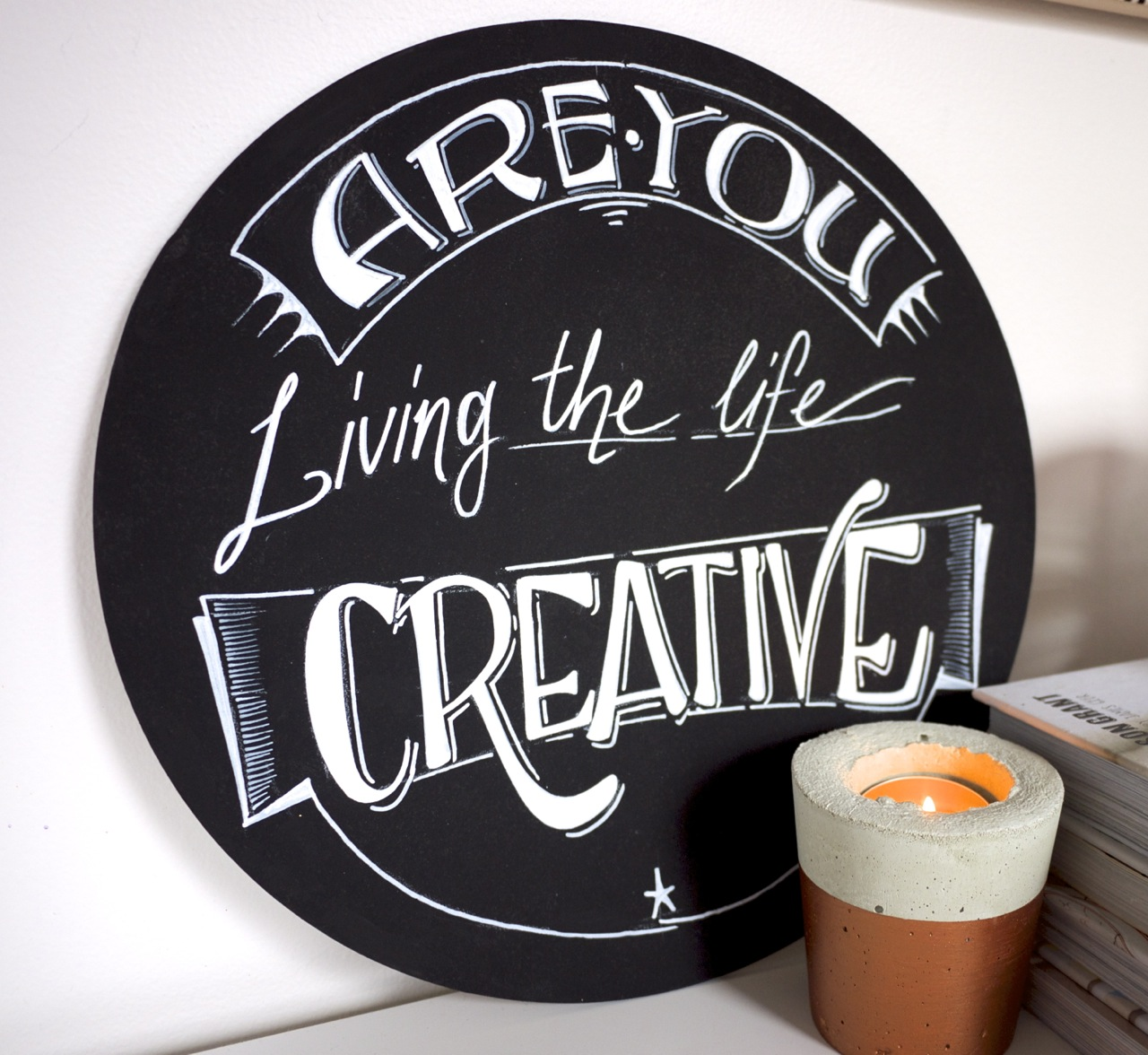 Are you living The Life Creative sign - Ashdown and Bee